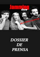 Jamming Show Dossier
